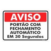 Placa Sinalizadora de Aviso Portão Automático - ENCARTALE-PS460