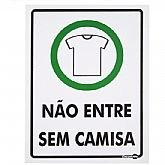 Placa Sinalizadora Proibido Entrar sem Camisa  - ENCARTALE-PS381