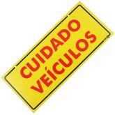 Placa Sinalizadora Cuidado Veículos (Frente e Verso)  - ENCARTALE-PS468FV