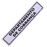 Placa Sinalizadora de Departamento de Cobrança - ENCARTALE-PS-242
