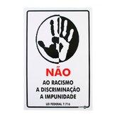 Placa Sinalizadora Não ao Racismo 20 x 30 cm - ENCARTALE-PS651