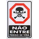 Placa Sinalizadora Não Entre Perigo de Vida  - ENCARTALE-PS18
