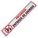 Placa Sinalizadora Proibido Entrada de Animais - ENCARTALE-PS107