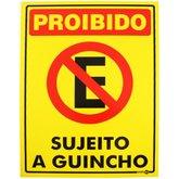 Placa Sinalização Proibido Estacionar Sujeito a Guincho Amarela - ENCARTALE-PS-703