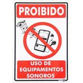 Placa Sinalizadora Proibido Uso de Equipamento Sonoro  - ENCARTALE-PS714