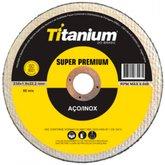 Disco de Corte Fino de 9 Pol. Super Premium - TITANIUM-5178