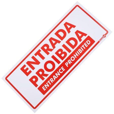 placa sinalizadora entrada proibida (bilingue)