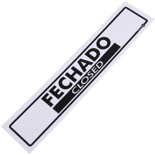 placa sinalizadora de fechado bilíngue