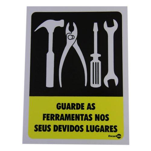 placa sinalizadora de guarde as ferramentas em seus devidos lugares