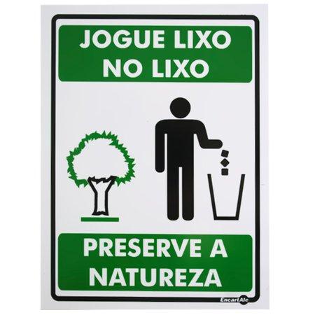 placa sinalizadora jogue o lixo no lixo preserve a natureza