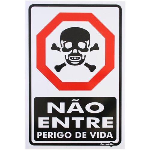 placa sinalizadora não entre perigo de vida