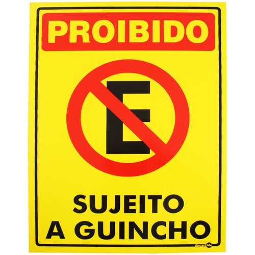 placa sinalização proibido estacionar sujeito a guincho amarela