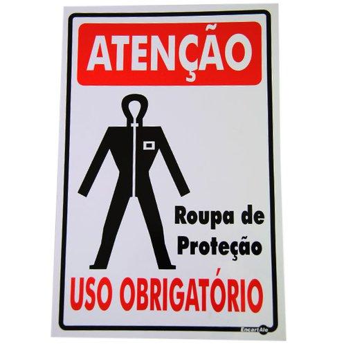 placa sinalizadora atenção uso obrigatório roupa de proteção