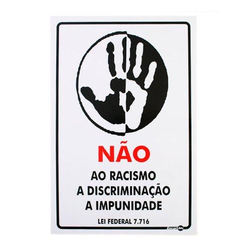 placa sinalizadora não ao racismo 20 x 30 cm