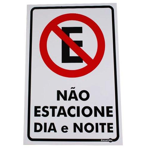 placa sinalizadora de não estacione dia e noite