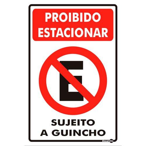 placa sinalização proibido estacionar sujeito a guincho 20 x 30 cm