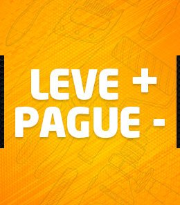 Leve + Pague -